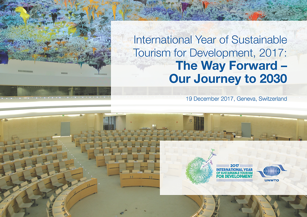 International Year of Sustainable Tourism for Development, 2017: The Way Forward, Our Journey to 2030